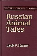 The Complete Russian Folktale: V. 2: The Animal Tales