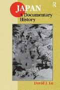 Japan : a Documentary History (98 Edition)
