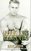 Mike & The Marines
