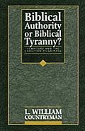 Biblical Authority or Biblical Tyra