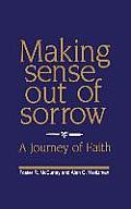 Making Sense Out of Sorrow
