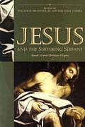 Jesus & The Suffering Servant Isaiah 53