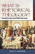 What Is Rhetorical Theology?