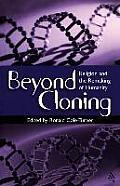 Beyond Cloning