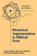 Rhetorical Argumentation in Biblical Texts