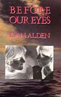 Before Our Eyes A Novel