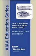 Aircraft Engine Design Jack D Mattingly William H Heiser David T Pratt