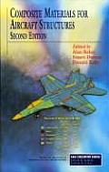Composite Materials for Aircraft Structures, Second Edition