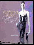 Illustrating Fashion Concept To Creati
