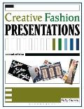 Creative Fashion Presentations (2ND 05 Edition)