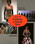 Guide To Producing a Fashion Show (2ND 04 - Old Edition)