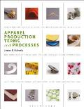 Apparel Production Terms and Processes (2ND 10 Edition)