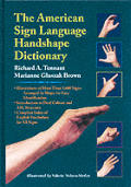 American Sign Language Handshape Dictionary