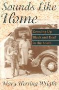 Sounds Like Home: Growing Up...