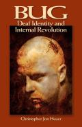 Bug : Deaf Identity and Internal Revolution (07 Edition)