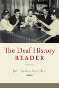 The Deaf History Reader (Gallaudet Classics in Deaf Studies)