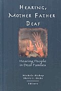 Hearing, Mother-Father Deaf:...