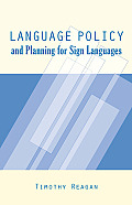 Sociolinguistics in Deaf Communities #16: Language Policy and Planning for Sign Languages