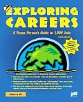 Exploring Careers: A Young Person's Guide to 1,000 Jobs