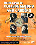 Quick Guide To College Majors & Careers