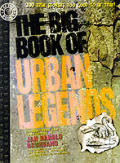 The Big Book of Urban Legends: 200 True Stories, Too Good to Be True! Cover