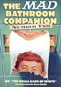 Mad Bathroom Companion the 2
