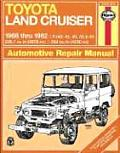 Haynes Toyota Land Cruiser Automotive Repair Manual: 1968 Thru 1982