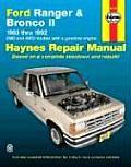 Ford Ranger & Bronco II Repair Manual 1983 1992 2WD & 4WD