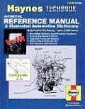 Haynes Automotive Reference Manual & Illustrated Automotive Dictionary