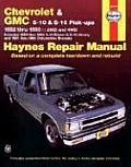 Haynes Chevrolet and GMC S-series Pickup Owners' Workshop Manual, 1982-1993 (Haynes Owners Workshop Manuals)