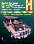 Haynes Dodge Plymouth Chrysler Mini-Vans 1984-1995 : Caravan, Voyager, and Town and Country Automotive Repair Manual