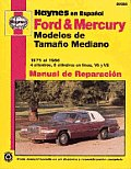 Ford and Mercury Mid Size 1975-86-Spanish Edition (Haynes Manuals)