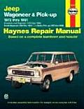 Jeep Wagoneer, Grand Wagoneer, Cherokee, J-Series Pick-Up Automotive Repair Manual 1972 - 1991(Haynes Automotive Repair Manual Series)