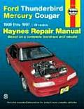 Haynes Automotive Repair Manual Series #1725: Ford Thunderbird & Mercury Cougar: '89 Thru '97