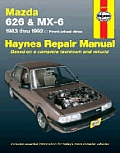 Mazda 626 and MX-6 Automotive Repair Manual: 1983 thru 1992