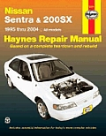 Nissan Sentra & 200SX Automotive Repair Manual: 1995 Thru 1999 all Models (Haynes Automobile Repair Manual)
