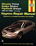 Haynes Chrysler Cirrus, Dodge Stratus & Plymouth Breeze: 1995 Thru 2000 (Haynes Automobile Repair Manual)