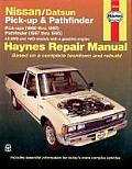 Haynes Nissan/Datsun Pick-Up & Pathfinder: Pick-Ups: 1980 Thru 1997 Pathfinder: 1987 Thru 1995 (Haynes Automotive Repair Manual Series)