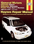 Haynes General Motors: Chevrolet Venture, Oldsmobile Silhouette, Pontiac Transport and Montana, 1997-2001 (Haynes Automotive Repair Manual Series)