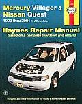 Mercury Villager & Nissan Quest Automotive Repair Manual 1993 2001