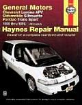 Haynes General Motors Chevrolet Lumina APV Oldsmobile Silhouettepontiac Trans Sport 1990 Thru 1996: (Haynes Automotive Repair Manual Series)