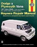 Dodge & Plymouth Vans 1971 Thru 2003