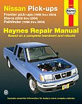 Nissan Pick-Ups: Frontier Pick-Ups (1998 Thru 2004), Xterra (2000 Thru 2004), Pathfinder (1996 Thru 2004) (Haynes Repair Manual)