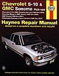 Chevrolet S 10 & GMC Sonoma Pick Ups Chevrolet S 10 & GMC Sonoma Pick Ups 1994 Thru 2004 Chevrolet Blazer & GMC Jimmy 1995 Thru 2004 GMC E