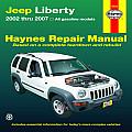 Haynes Jeep Liberty 2002 Thru 2007 Automotive Repair Manual