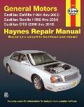 General Motors Cadillac Deville (1994 Thru 2005) Cadillac Seville (1992 Thru 2004) Cadillac Dts (2006 Thru 2010) (Haynes Repair Manual)