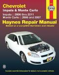 Chevrolet Impala & Monte Carlo: Impala 2006 Thru 2011; Monte Carlo 2006 and 2007 (Haynes Repair Manual)