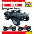 Honda Atvs: Foreman and Rubicon '95 to '11