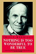 Nothing Is Too Wonderful to Be True - Signed Edition