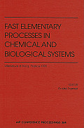 Fast Elementary Processes in Chemical and Biological Systems: 54th International Meeting of Physical Chemistry, Villeneuve D'Ascq, France, June 1995